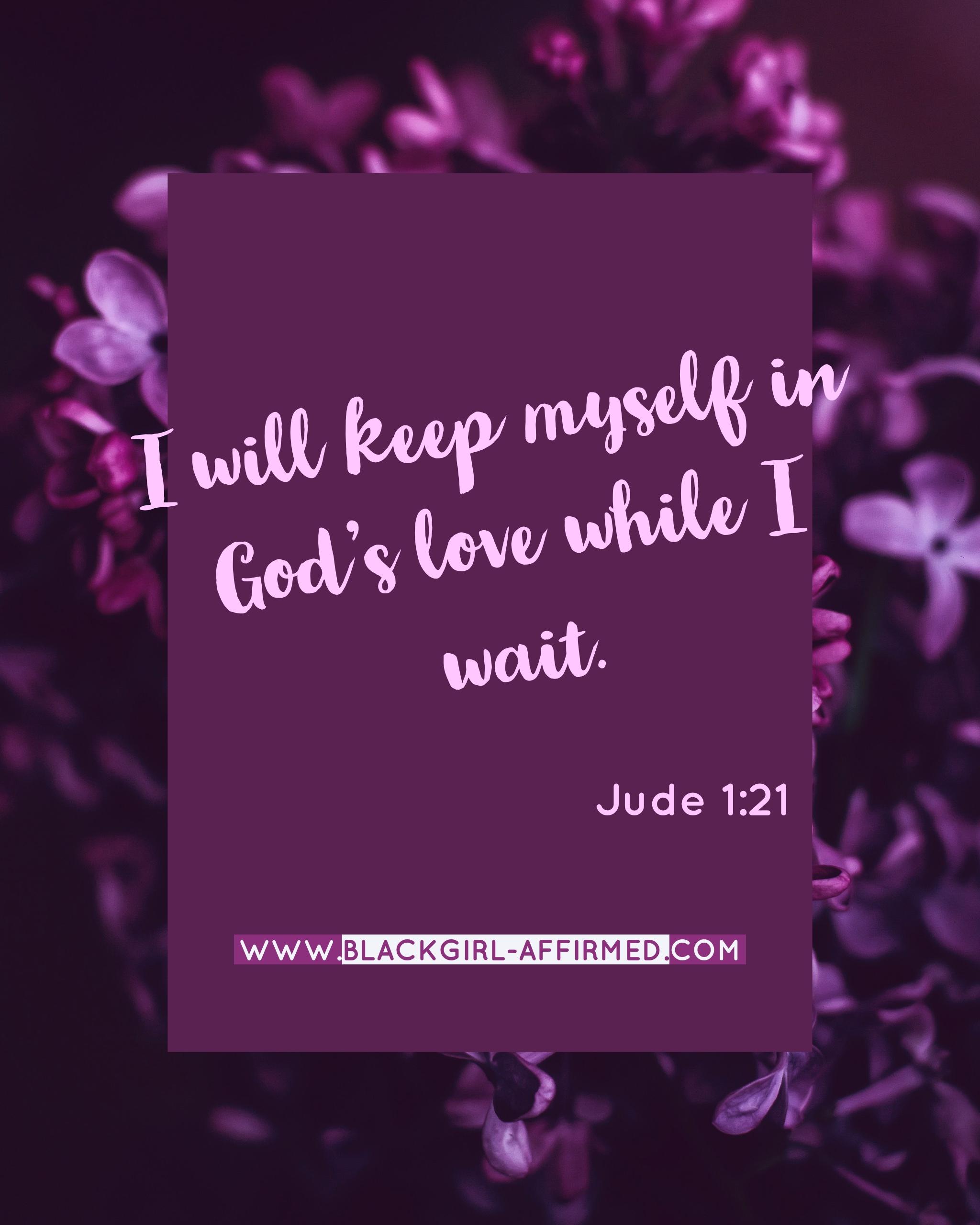 I will wait in Gods Love