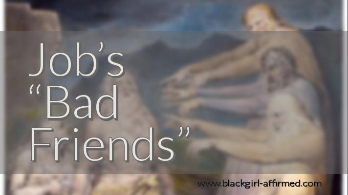 Job's Bad Friends