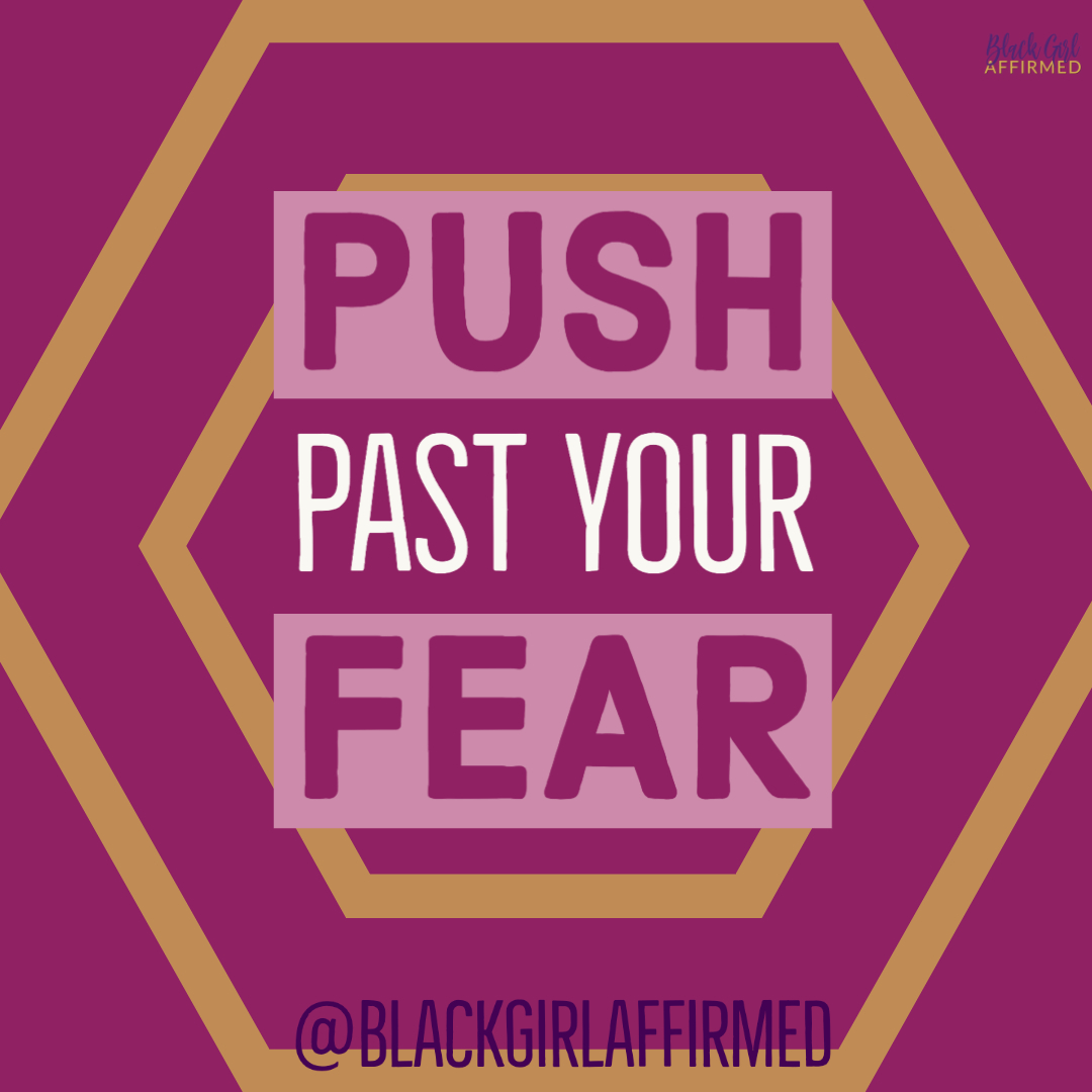 push past your fear