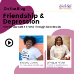 Friendship & Depression: How To Support A Friend Through Depression